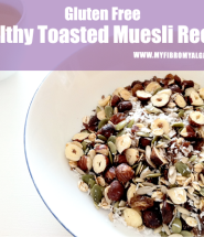 Healthy Toasted Muesli Recipe - Gluten Free